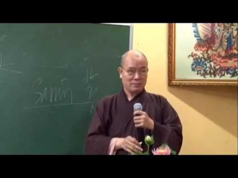 Bước Đầu Học Phật Phần 4 – Thích Tắc Huê