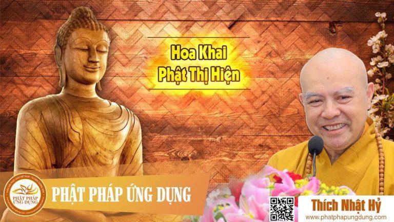 Hoa khai Phật thị hiện – Thích Nhật Hỷ