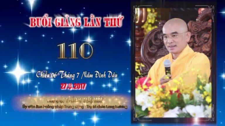 Kinh Hoa Nghiêm 110 – Thích Tuệ Hải