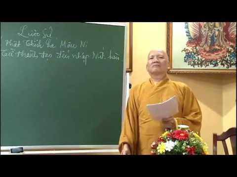 Lược Sử Đức Phật Thích Ca Phần 1 – Thích Nguyên Thiện