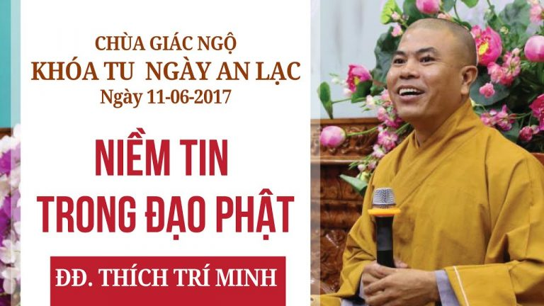 Niềm Tin Trong Đạo Phật – Thích Trí Minh