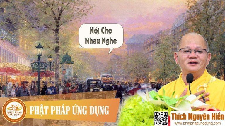 Nói Cho Nhau Nghe (KT96) – Thích Nguyên Hiền
