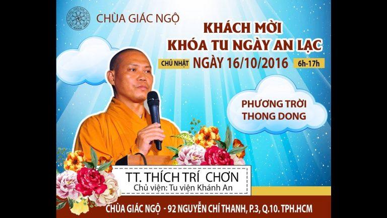 Phương Trời Thong Dong 6 – Thích Trí Chơn