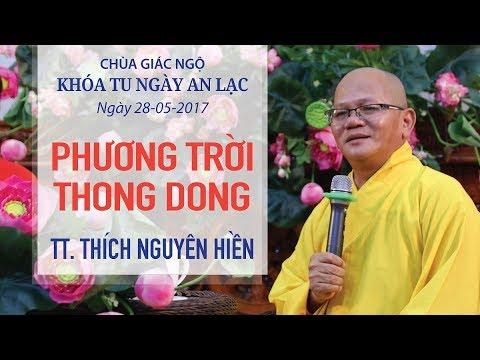 Phương Trời Thong Dong Kỳ 12 – Thích Nguyên Hiền