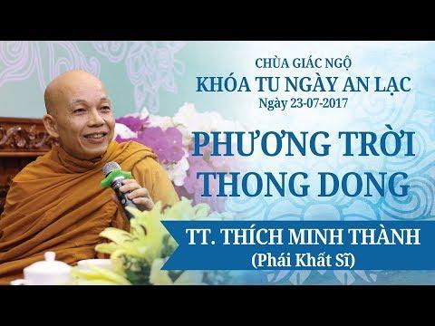 Phương Trời Thong Dong Kỳ 14 – Thích Minh Thành