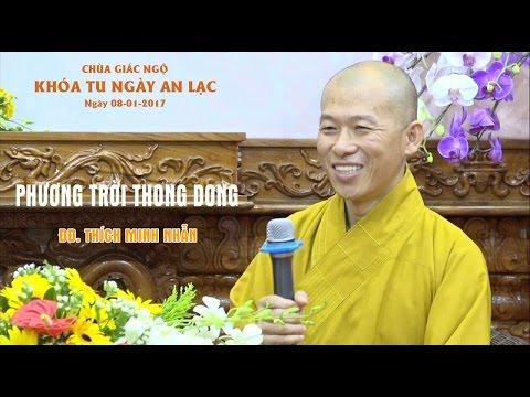 Phương Trời Thong Dong – Thích Minh Nhẫn