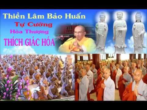 Thiền Lâm Bảo Huấn Tự Cường – Thích Giác Hóa