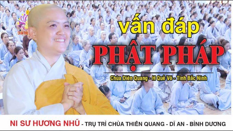 Vấn Đáp Phật Pháp – Thích Nữ Hương Nhũ