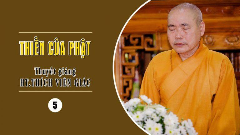 Thiền của Phật phần 5 – Thích Viên Giác