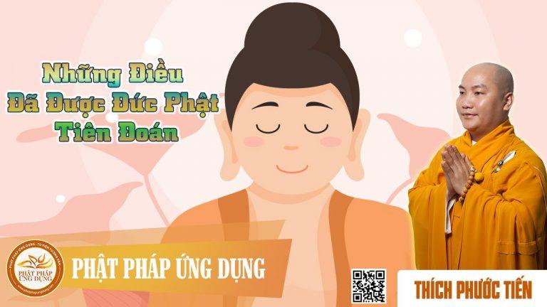 Những Điều Đã Được Đức Phật Tiên Đoán (KT112) – Thích Phước Tiến