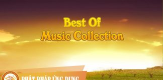 Best Of Music Collection | Phật Pháp Ứng Dụng