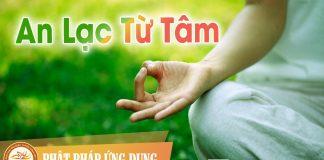 An Lạc Từ Tâm - Sách Nói (Audio Books) | Phật Pháp Ứng Dụng