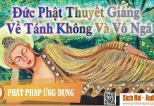 Đức Phật Thuyết Giảng Về Tánh Không Và Vô Ngã - Sách Nói (Audio Books) | Phật Pháp Ứng Dụng