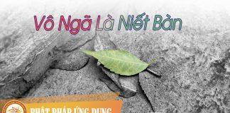 Vô Ngã Là Niết Bàn - Sách Nói (Audio Books) | Phật Pháp Ứng Dụng