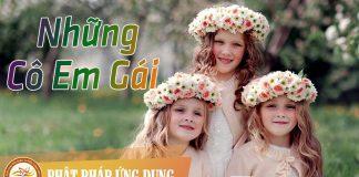 Những Cô Em Gái - Sách Nói (Audio Books) | Phật Pháp Ứng Dụng
