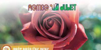 Romeo Và Juliet - Sách Nói (Audio Books) | Phật Pháp Ứng Dụng