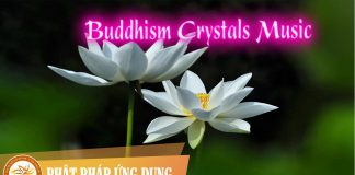 Am-Nhac-Phat-Giao-Buddhism-Crystals-Music-Phat-Phap-Ung-Dung