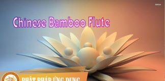 Am-Nhac-Phat-Giao-Chinese-Bamboo-Flute-Phat-Phap-Ung-Dung
