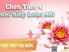 Am-Nhac-Phat-Giao-Chon-Tam-4-Thoat-Kiep-Luan-Hoi-Phat-Phap-Ung-Dung