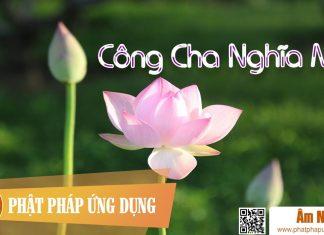 Am-Nhac-Phat-Giao-Cong-Cha-Nghia-Me-Phat-Phap-Ung-Dung