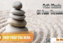 Am-Nhac-Phat-Giao-Folk-Music-Of-Four-Treasures-Phat-Phap-Ung-Dung