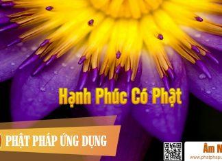 Am-Nhac-Phat-Giao-Hanh-Phuc-Co-Phat-Phat-Phap-Ung-Dung