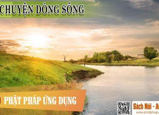 Câu Chuyện Dòng Sông - Sách Nói (Audio Books)