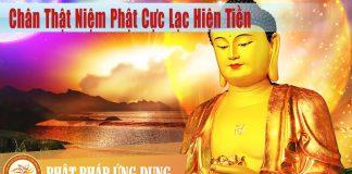 Chân Thật Niệm Phật Cực Lạc Hiện Tiền - Sách Nói (Audio Books)