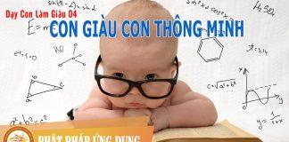 Dạy Con Làm Giàu 04 - Con Giàu Con Thông Minh - Sách Nói (Audio Books)
