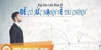 Dạy Con Làm Giàu 05 - Để Có Sức Mạnh Về Tài Chính - Sách Nói (Audio Books)