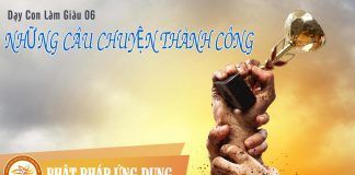 Dạy Con Làm Giàu 06 - Những Câu Chuyện Thành Công - Sách Nói (Audio Books)
