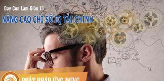 Dạy Con Làm Giàu 13 - Nâng Cao Chỉ Số IQ Tài Chính - Sách Nói (Audio Books)