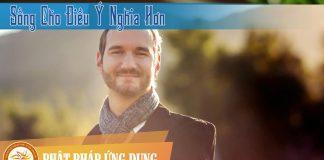 Sống Cho Điều Ý Nghĩa Hơn - Nick Vujicic - Sách Nói (Audio Books)
