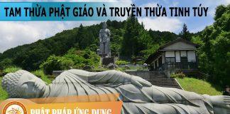 Tam Thừa Phật Giáo và Truyền Thừa Tinh Túy - Sách Nói (Audio Books)