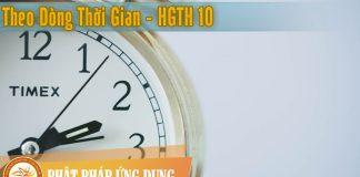 Theo Dòng Thời Gian - Hạt Giống Tâm Hồn 10 - Sách Nói (Audio Books)