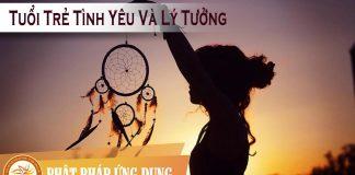 Tuổi Trẻ Tình Yêu Và Lý Tưởng - HT Thích Nhất Hạnh - Sách Nói (Audio Books)
