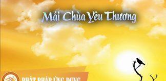 Ca Nhạc Mái Chùa Yêu Thương (Lễ Khánh Thành Chùa Nhị Mỹ) | Phật Pháp Ứng Dụng 1