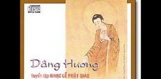 Dâng Hương - Tuyển tập Nhạc Lễ Phật Giáo | Phật Pháp Ứng Dụng