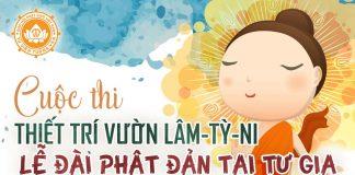 Thông Báo Cuộc Thi Thiết Trí Vườn Lâm Tỳ Ni - Lễ Đài Phật Đản Tại Tư Gia - PPUD