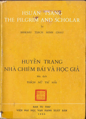 Huyền Trang - Nhà chiêm bái và học giả (Phần 1)