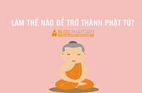 Làm thế nào để trở thành Phật tử?